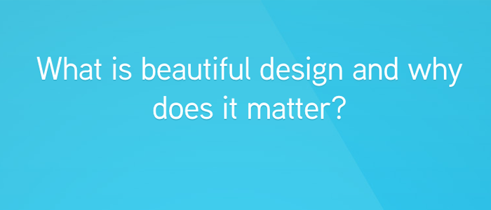 How beautiful design leads to better marketing results